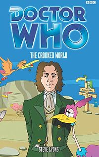 Doctor Who: The CrookedWorld