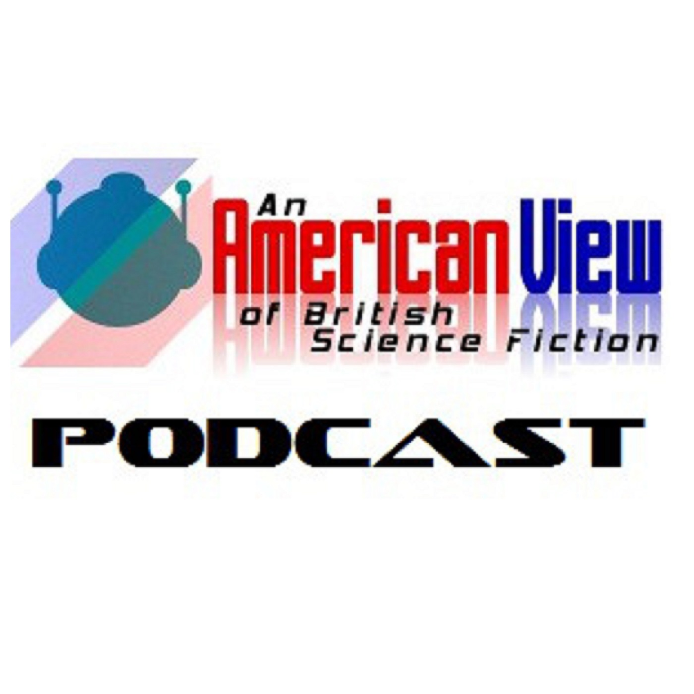 Podcast Archive – An American View of British Science Fiction