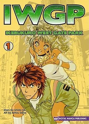 IWGP: Ikebukuro West Gate Park: volume 1