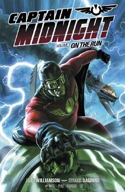 Captain Midnight, Volume 1: On the Run