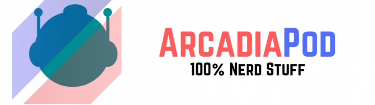 Arcadia Pod