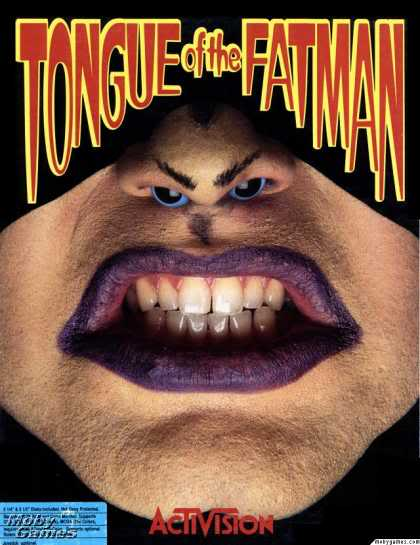 tongue of the fat man