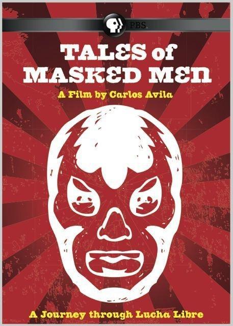 Tales of Masked Men (2012)